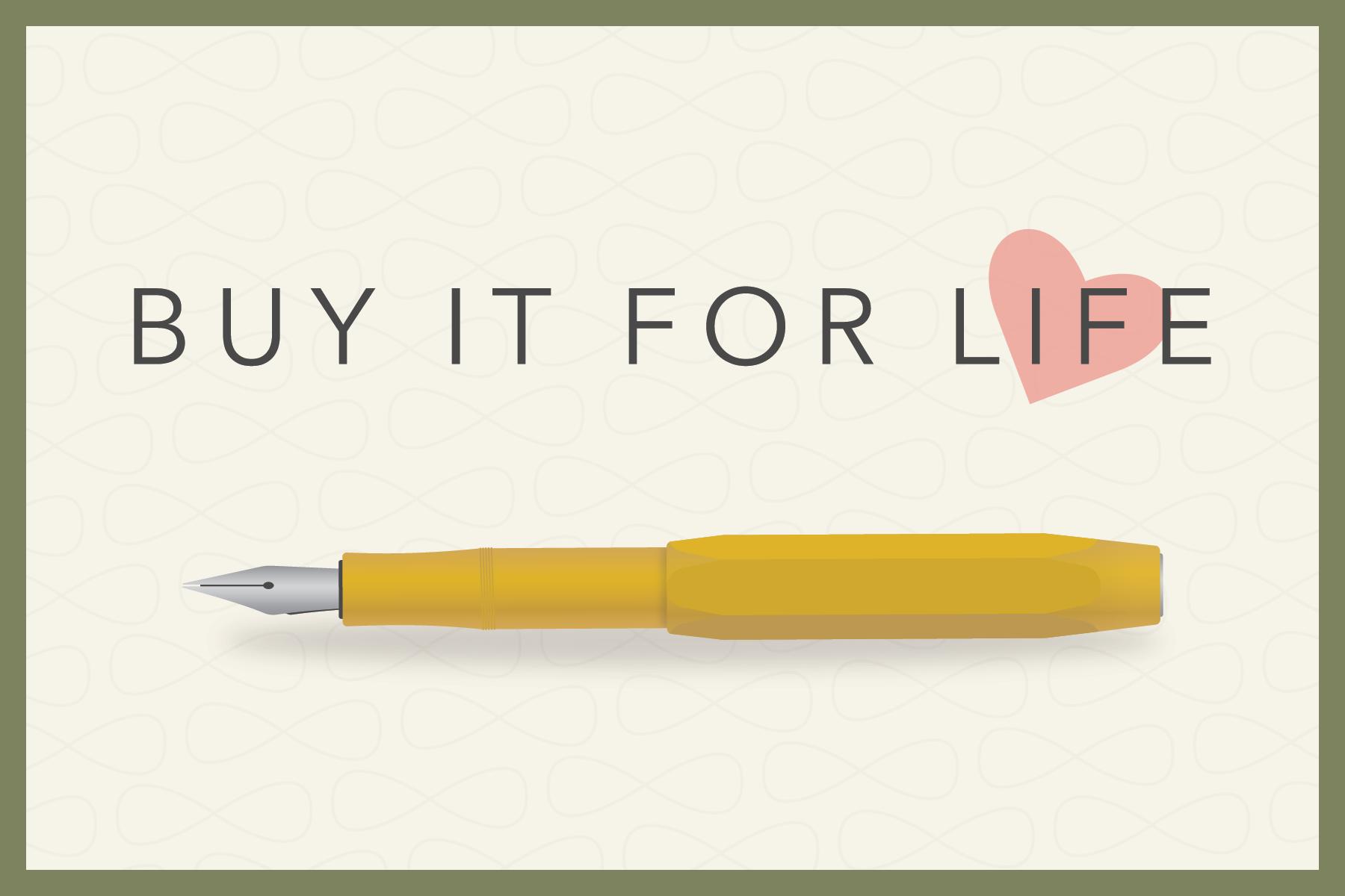BIFL: Buy It For Life