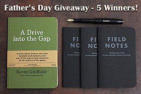 Pen Perks: Father's Day Giveaway for Five Winners!