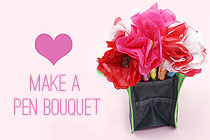 Valentine's Day Ideas: Make A Pen Bouquet!