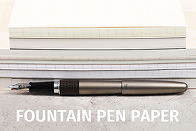 Fountain Pen Paper Recommendations