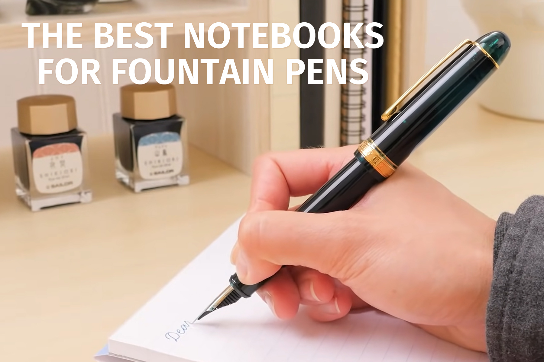 Our Favorite Notebooks for Fountain Pen Use
