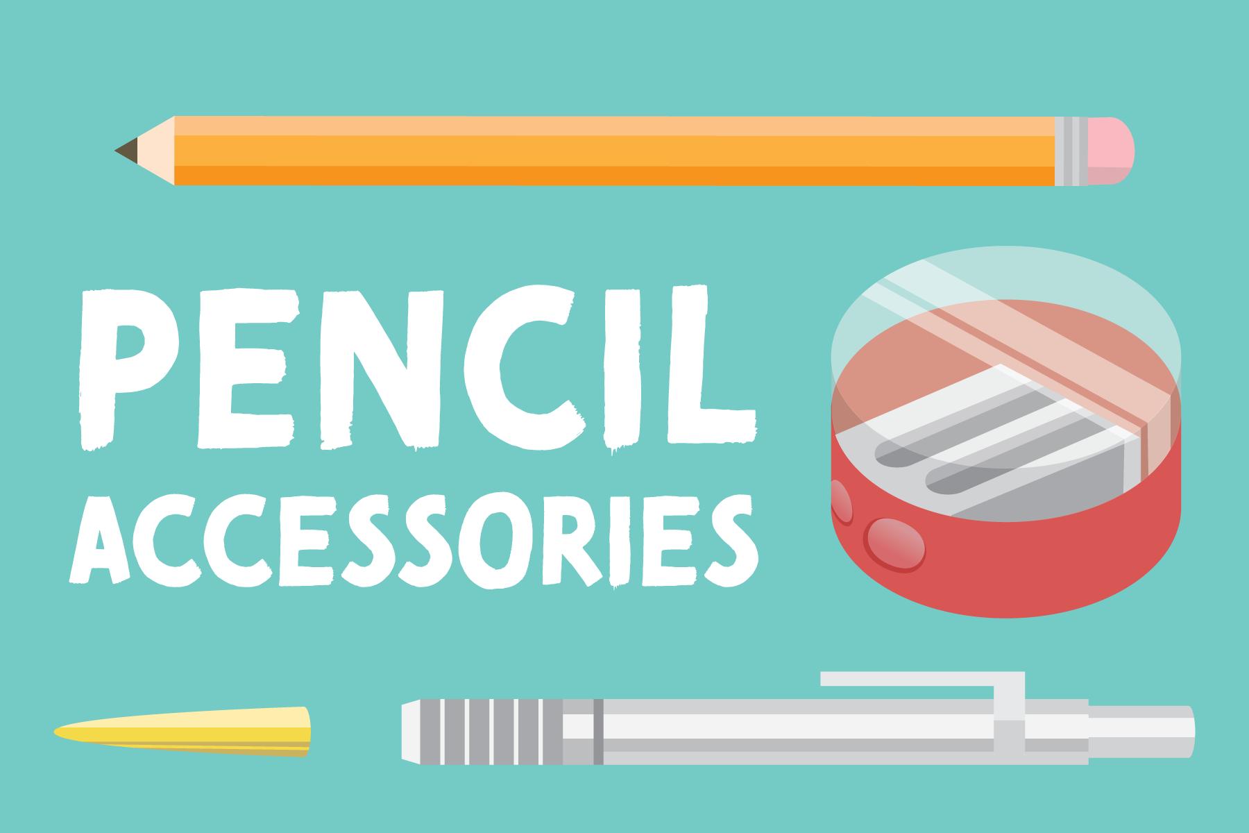 Pencil Paraphernalia