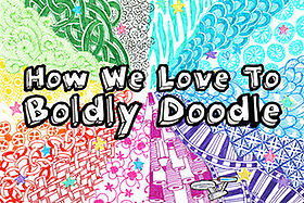 How We Love to Boldly Doodle