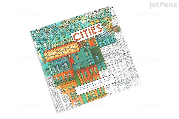 Fantastic Cities A Coloring Book Of Amazing Places Real And Imagined