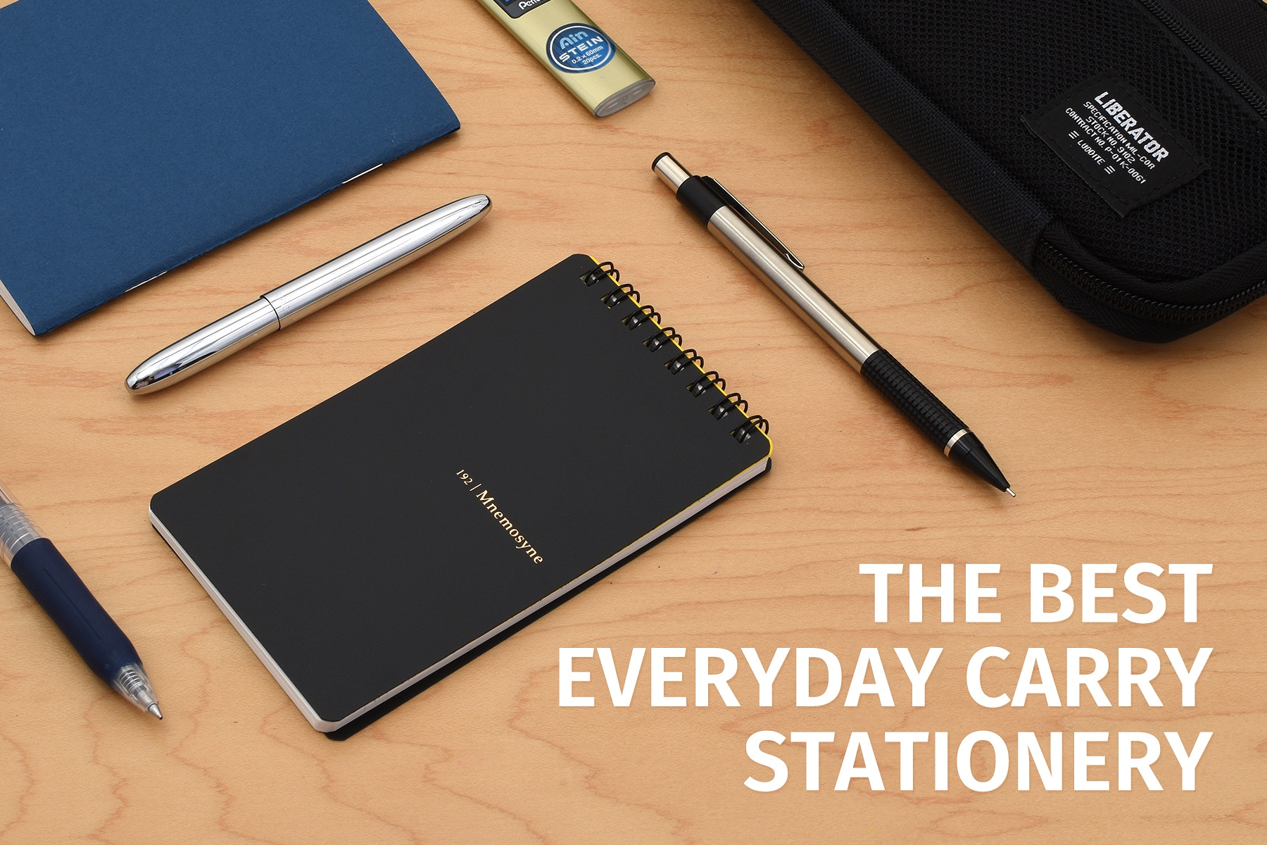 898cbb5e62 The Best Everyday Carry Stationery Supplies for 2019